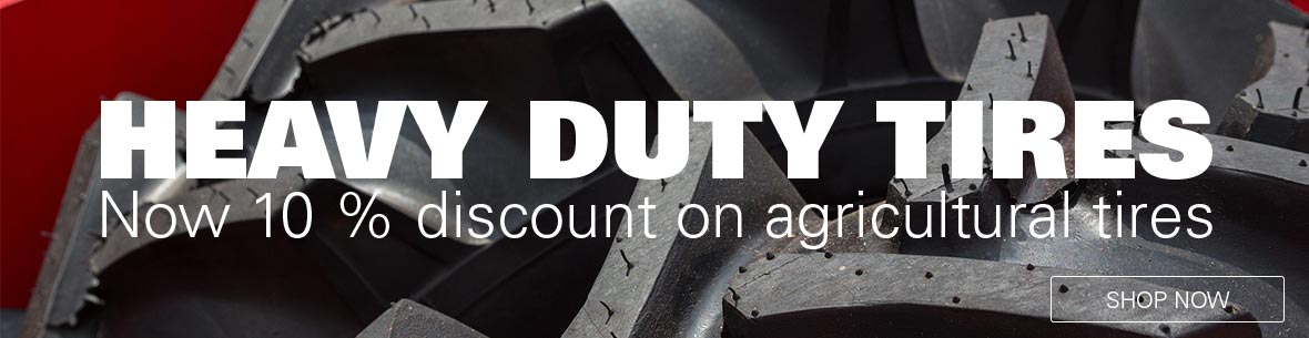 Heavy duty tires - Now 10% discount on agricultural tires